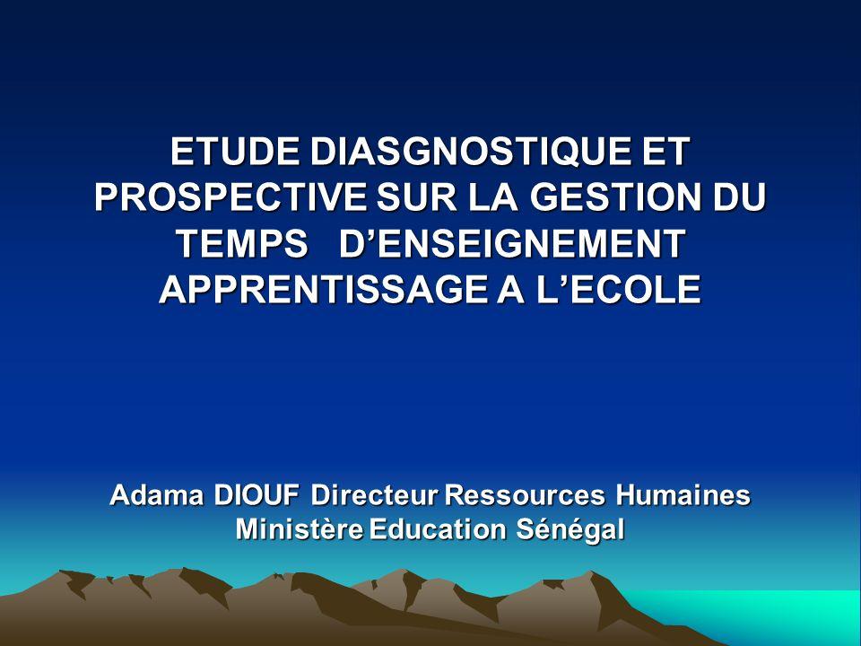 Adama DIOUF Directeur Ressources Humaines Ministère Education Sénégal