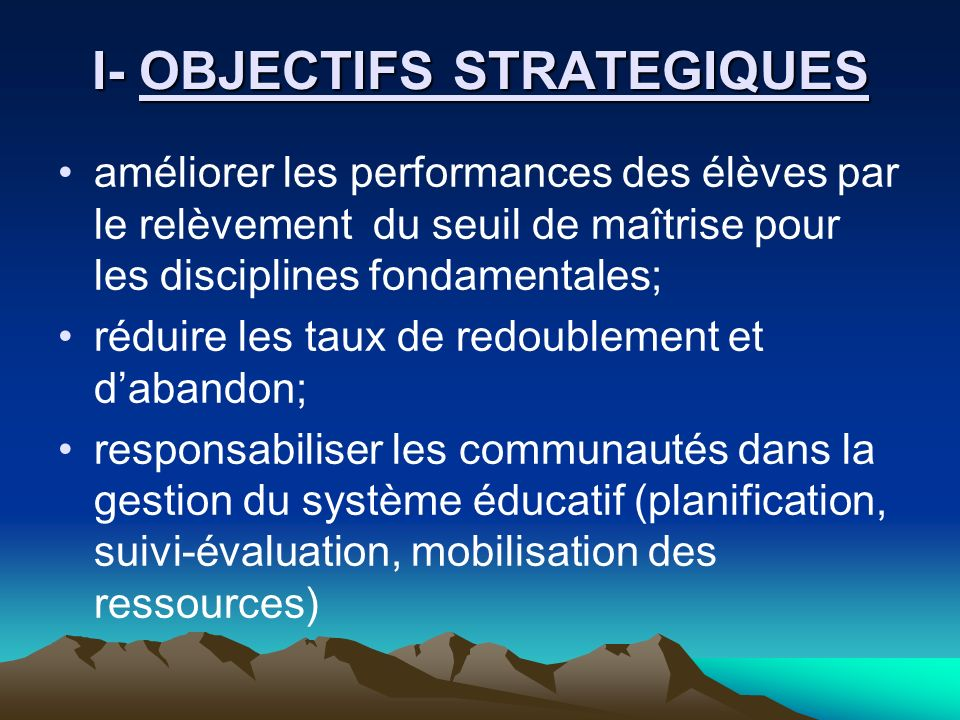 I- OBJECTIFS STRATEGIQUES