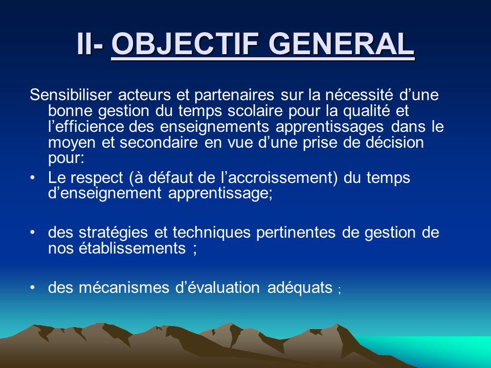 II- OBJECTIF GENERAL