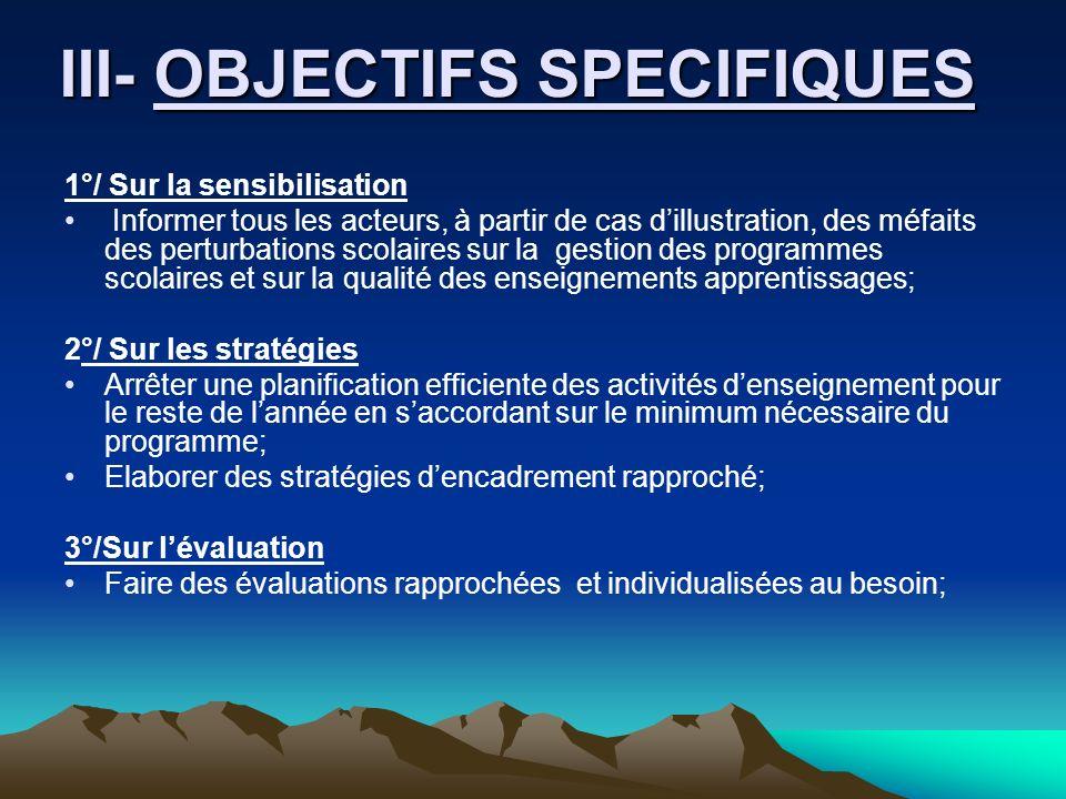 III- OBJECTIFS SPECIFIQUES