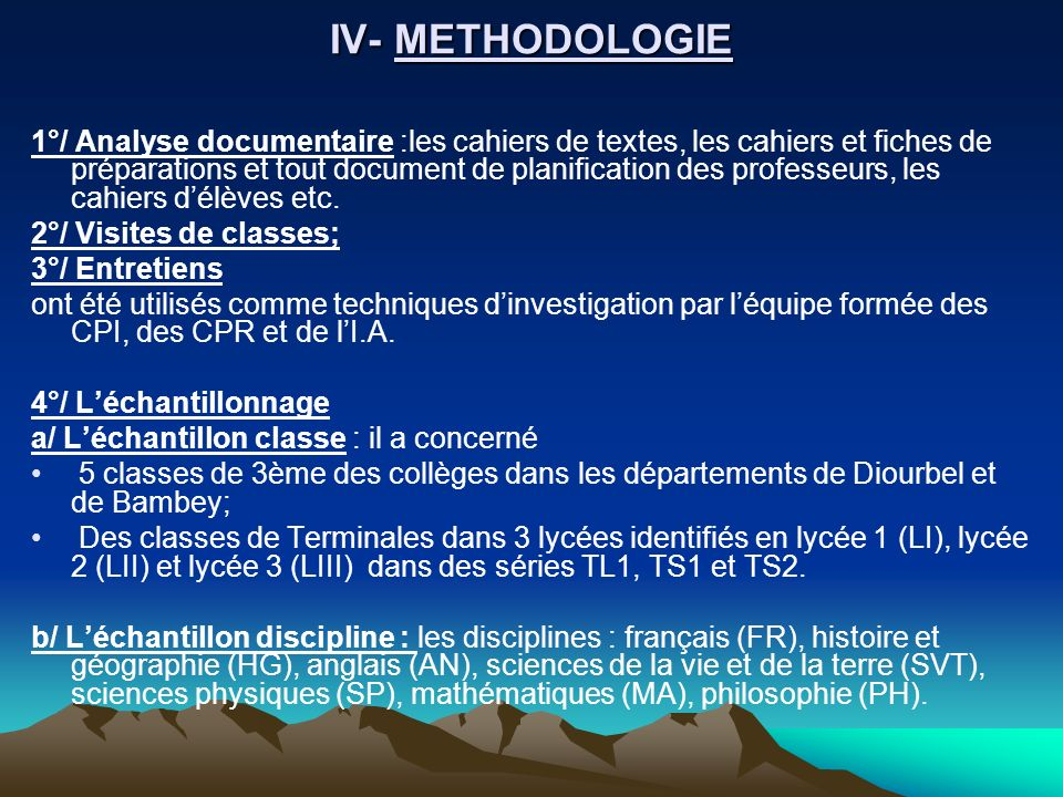 IV- METHODOLOGIE
