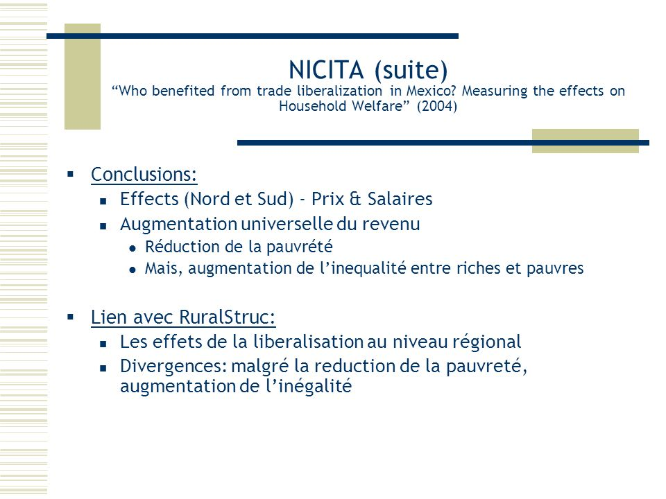 NICITA (suite) Who benefited from trade liberalization in Mexico