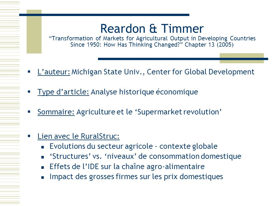 Reardon & Timmer Transformation of Markets for Agricultural Output in Developing Countries Since 1950: How Has Thinking Changed Chapter 13 (2005)