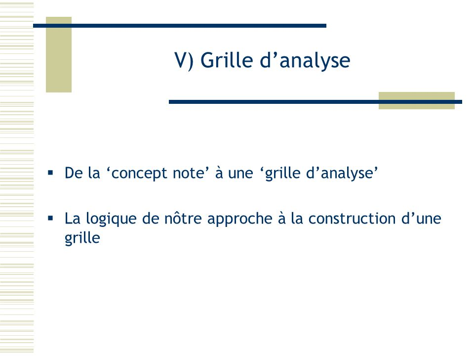 V) Grille d'analyse De la 'concept note' à une 'grille d'analyse'