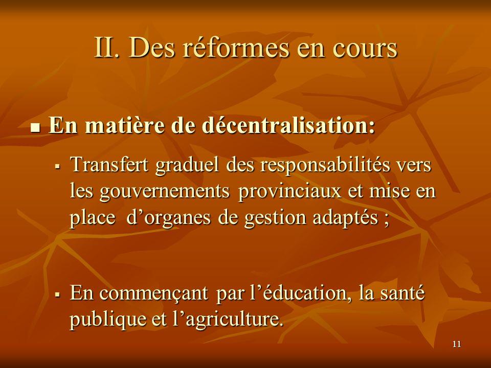 II. Des réformes en cours