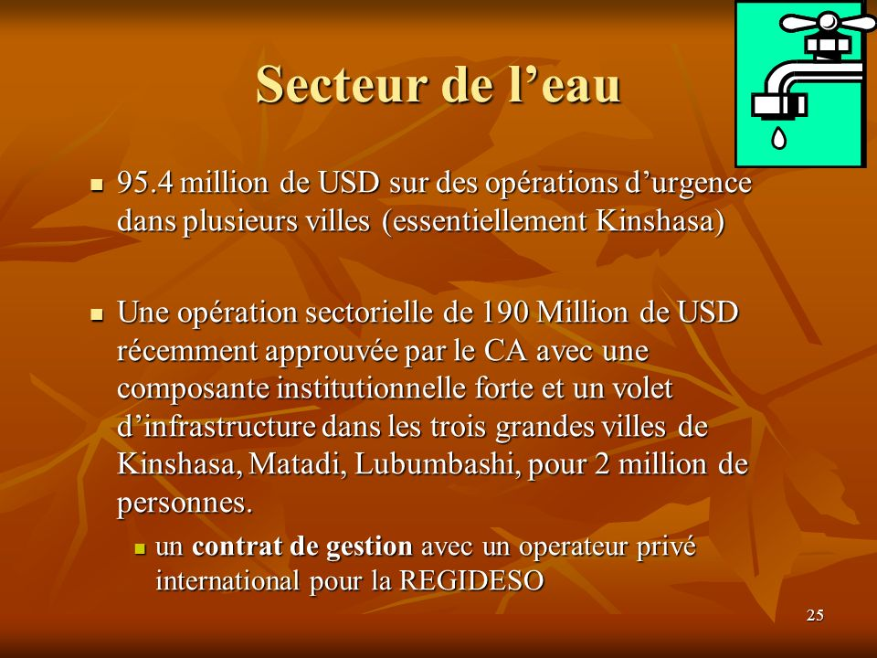 Secteur de l'eau 95.4 million de USD sur des opérations d'urgence dans plusieurs villes (essentiellement Kinshasa)