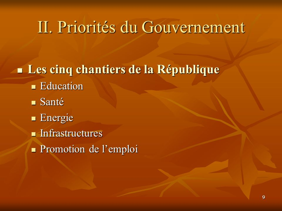 II. Priorités du Gouvernement