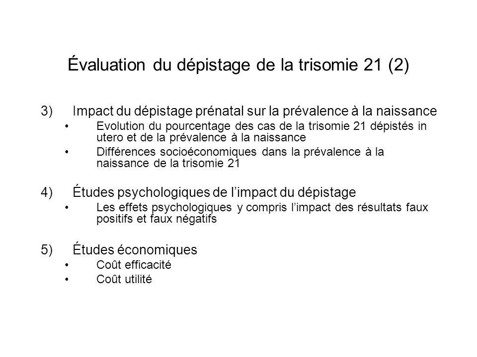 Évaluation du dépistage de la trisomie 21 (2)