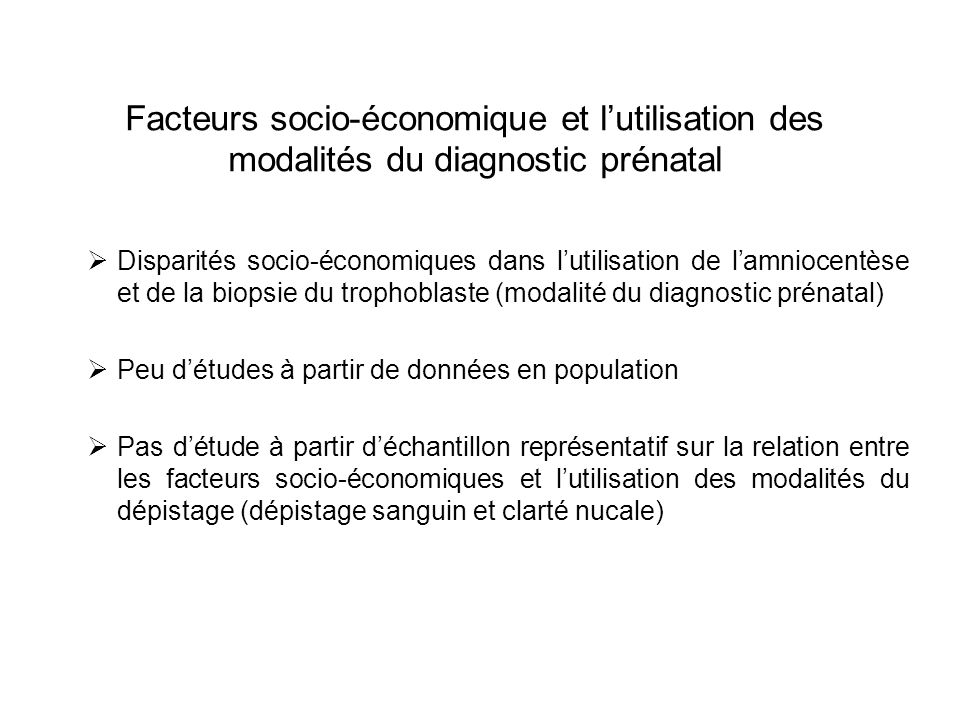 Facteurs socio-économique et l'utilisation des modalités du diagnostic prénatal