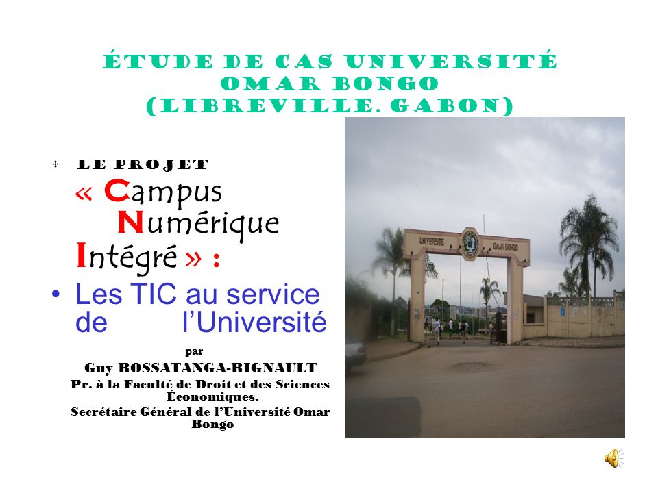 Étude de cas Université Omar Bongo (Libreville. Gabon)