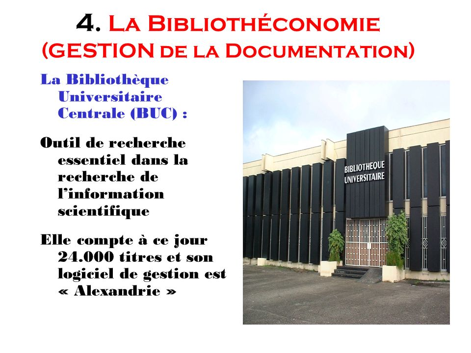 4. La Bibliothéconomie (GESTION de la Documentation)