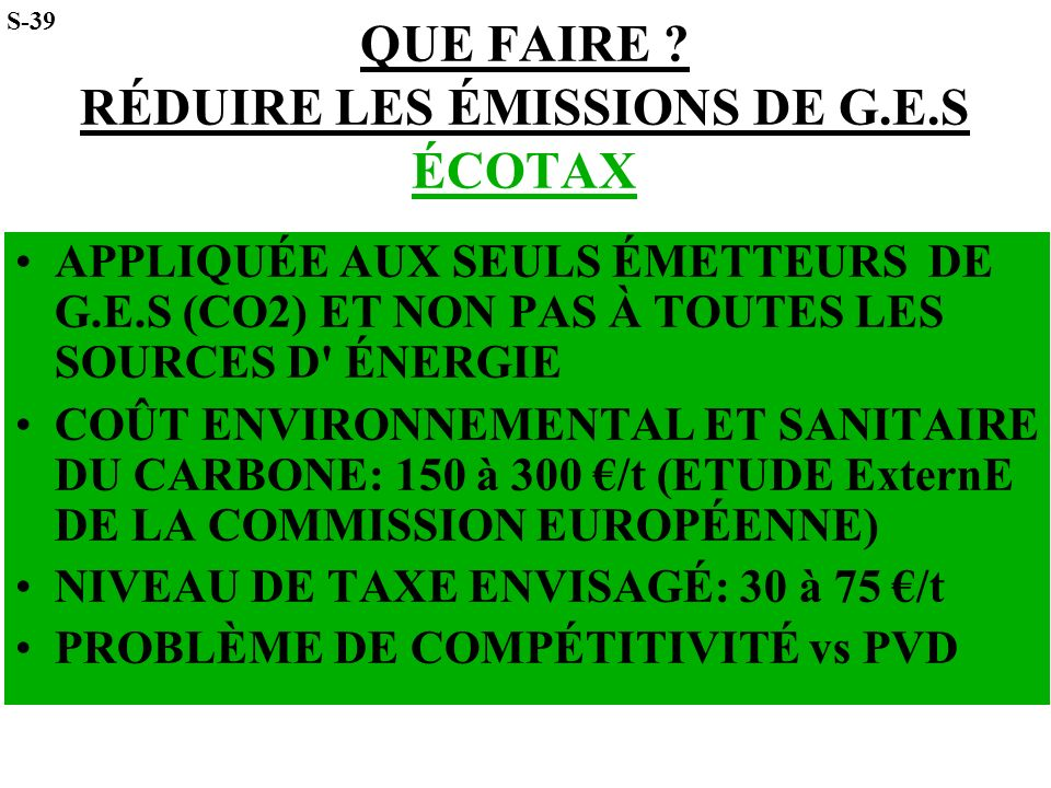 QUE FAIRE RÉDUIRE LES ÉMISSIONS DE G.E.S ÉCOTAX
