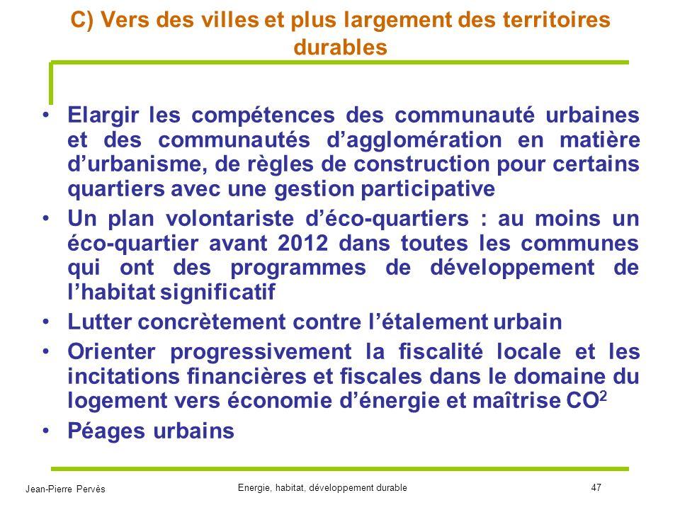 C) Vers des villes et plus largement des territoires durables