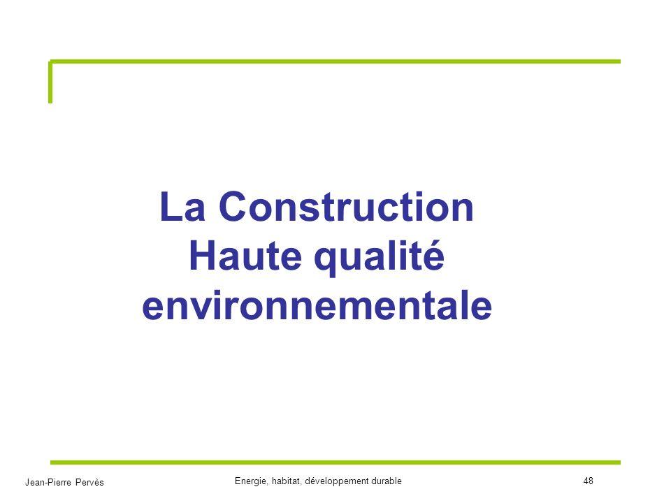 La Construction Haute qualité environnementale