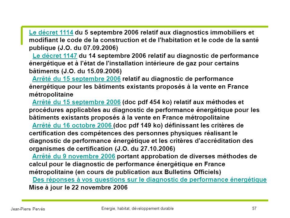 Le décret 1114 du 5 septembre 2006 relatif aux diagnostics immobiliers et modifiant le code de la construction et de l habitation et le code de la santé publique (J.O.