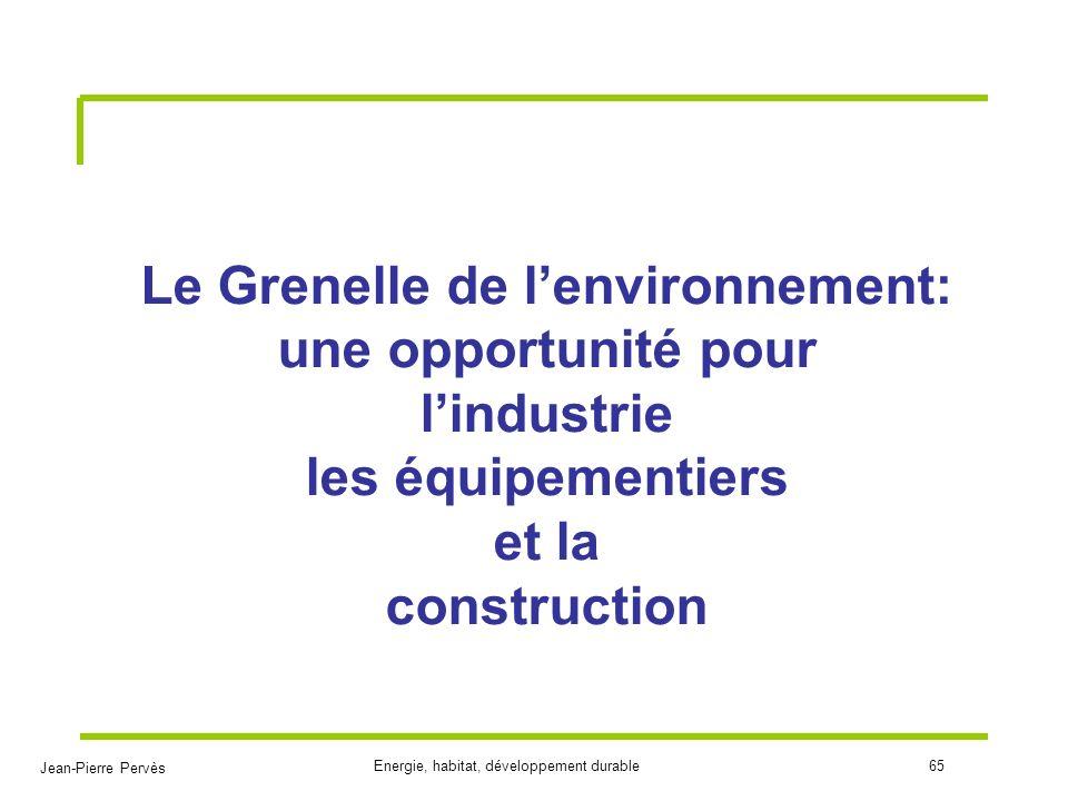 Le Grenelle de l'environnement: