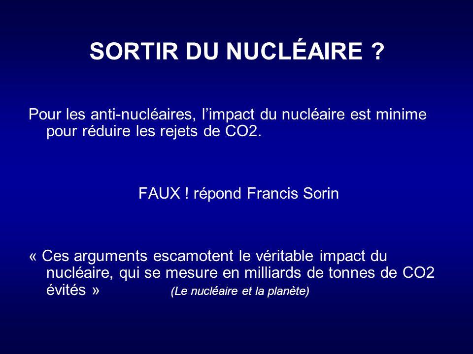 FAUX ! répond Francis Sorin