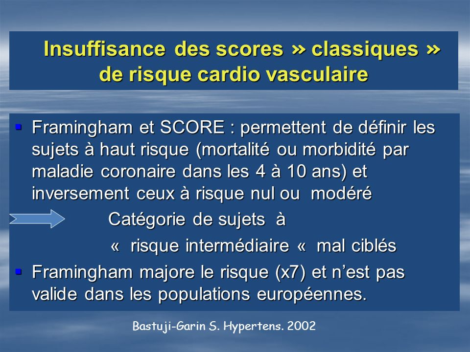 Insuffisance des scores » classiques » de risque cardio vasculaire