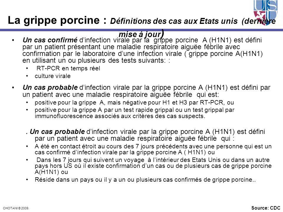 La grippe porcine : Définitions des cas aux Etats unis (dernière mise à jour)