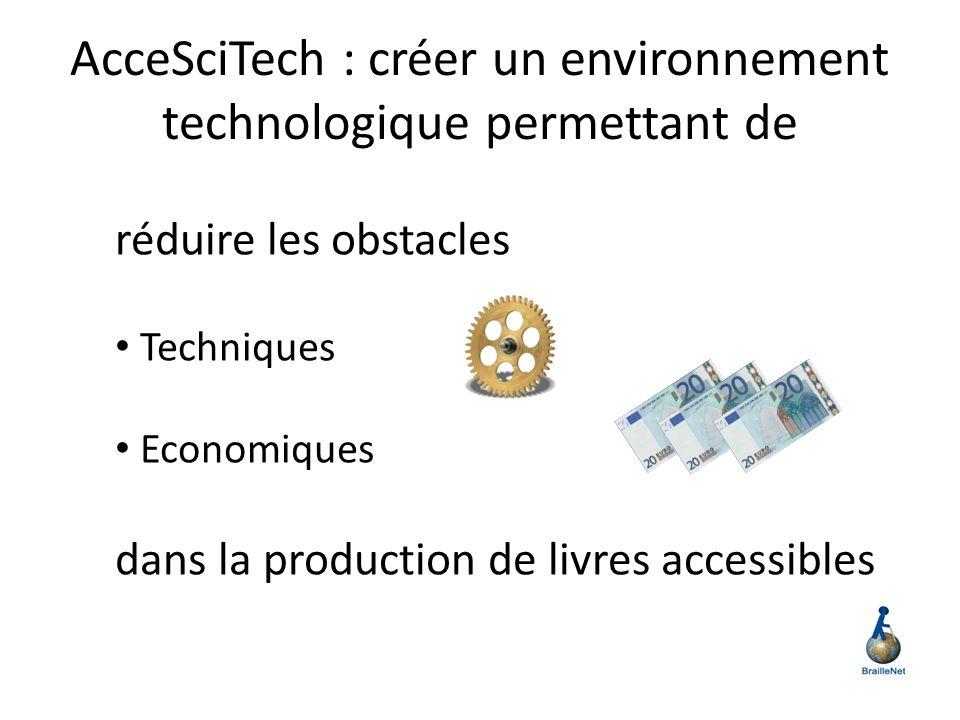 AcceSciTech : créer un environnement technologique permettant de