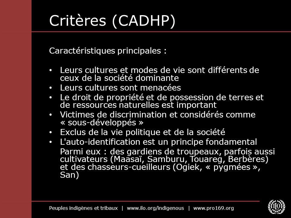 Critères (CADHP) Caractéristiques principales :