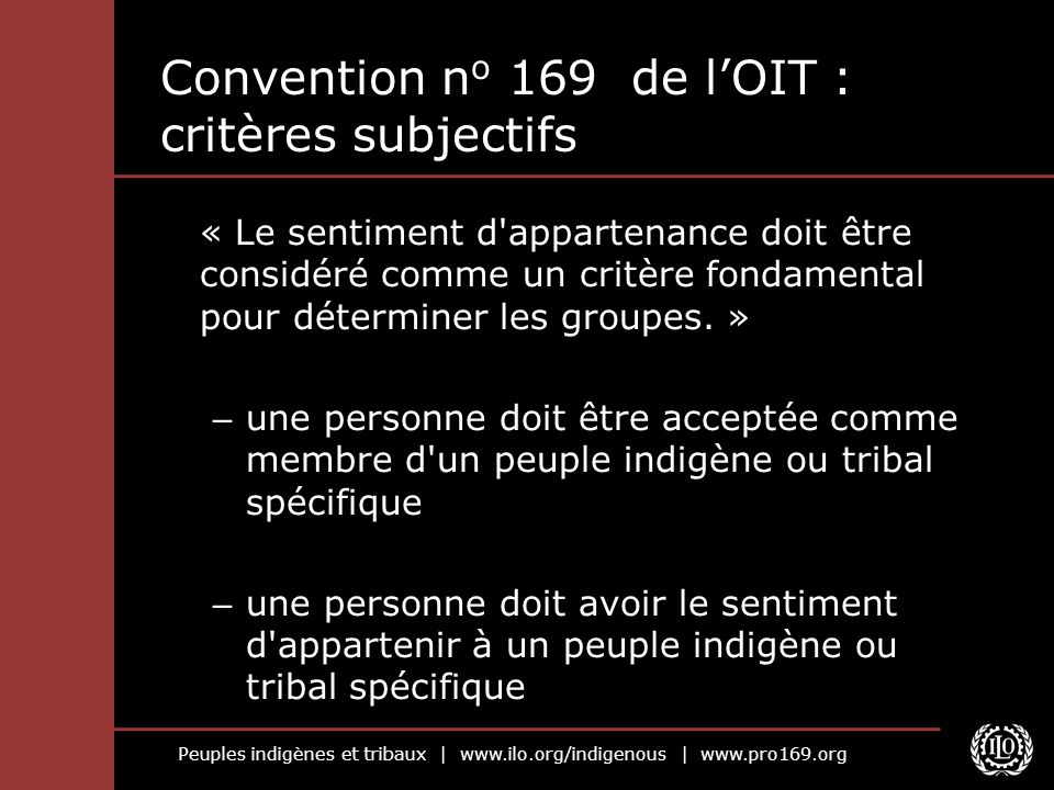 Convention no 169 de l'OIT : critères subjectifs