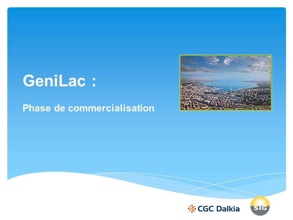 GeniLac : Phase de commercialisation