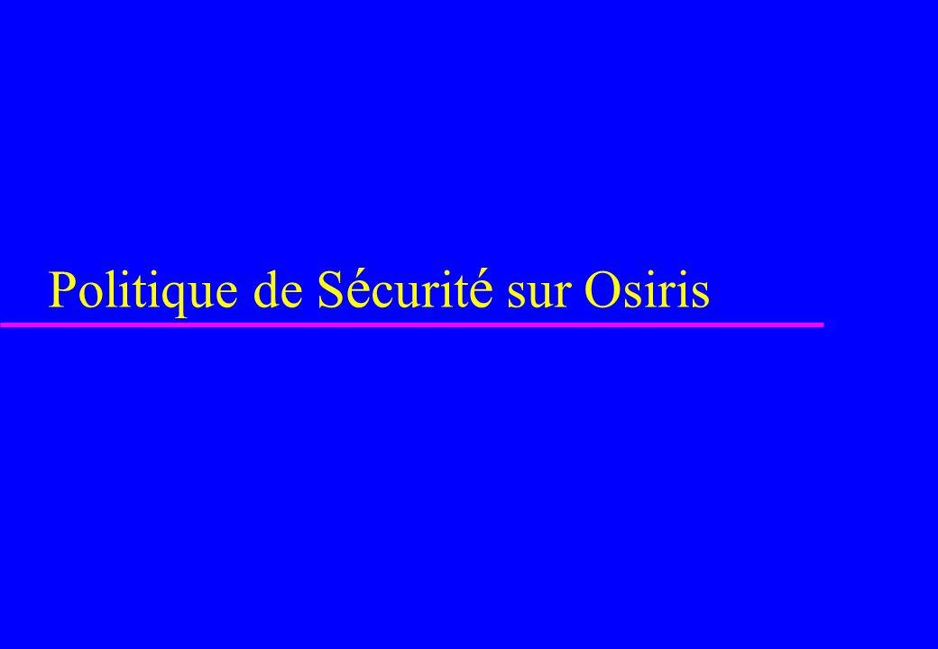 Politique de Sécurité sur Osiris