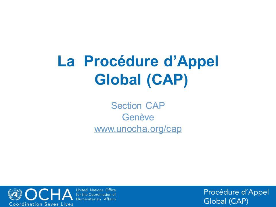 La Procédure d'Appel Global (CAP)
