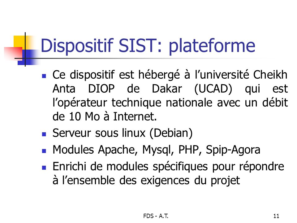 Dispositif SIST: plateforme