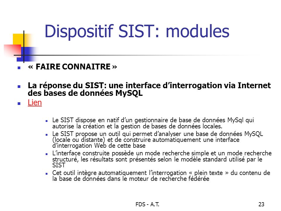Dispositif SIST: modules
