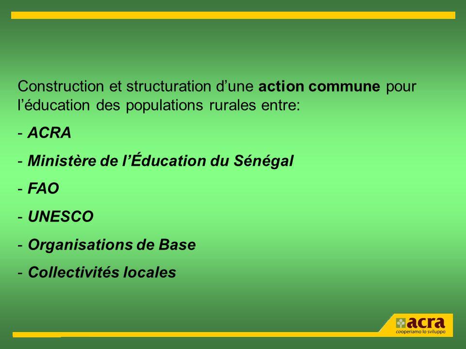 Construction et structuration d'une action commune pour l'éducation des populations rurales entre: