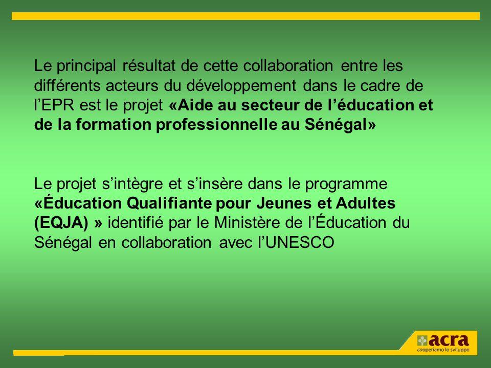 Le principal résultat de cette collaboration entre les différents acteurs du développement dans le cadre de l'EPR est le projet «Aide au secteur de l'éducation et de la formation professionnelle au Sénégal»