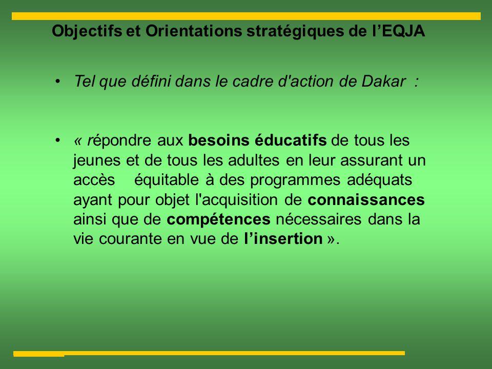 Objectifs et Orientations stratégiques de l'EQJA