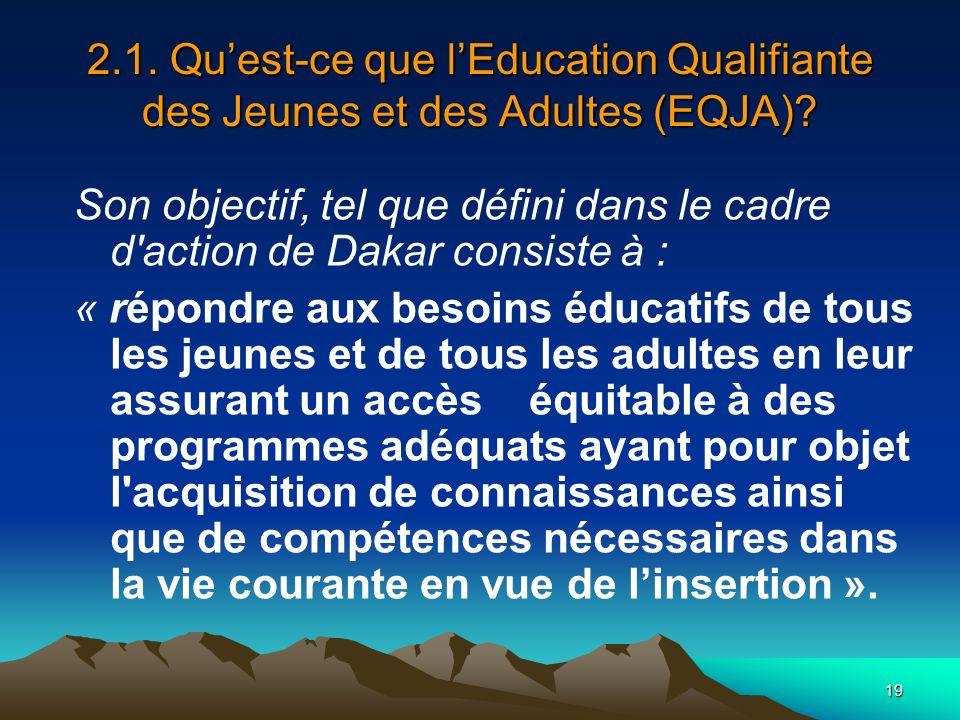 2.1. Qu'est-ce que l'Education Qualifiante des Jeunes et des Adultes (EQJA)