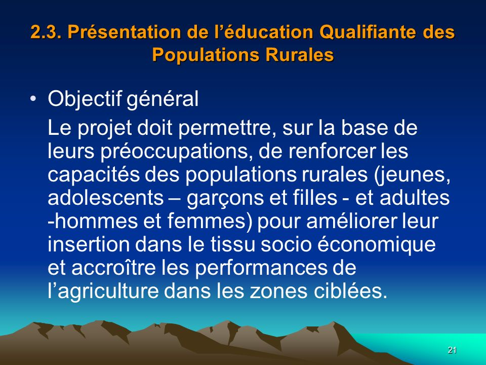 2.3. Présentation de l'éducation Qualifiante des Populations Rurales