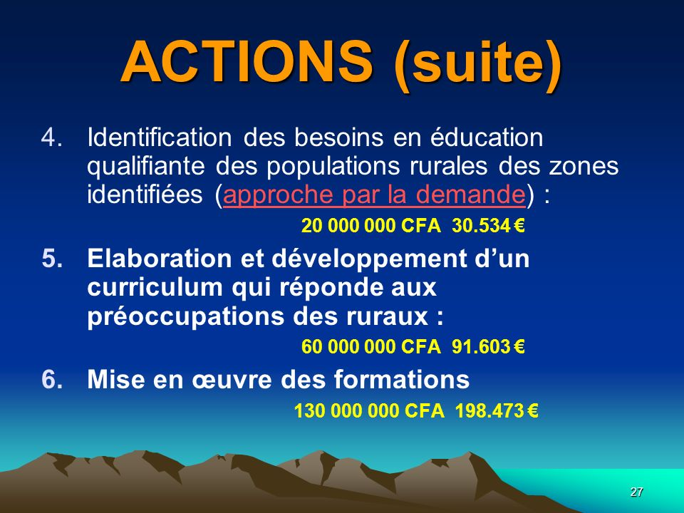 ACTIONS (suite)
