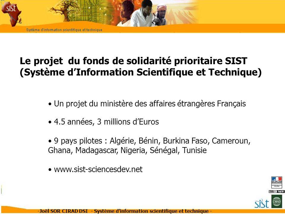 Le projet du fonds de solidarité prioritaire SIST (Système d'Information Scientifique et Technique)