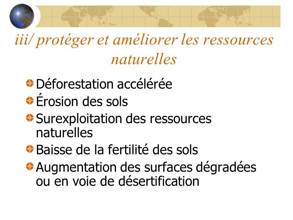iii/ protéger et améliorer les ressources naturelles