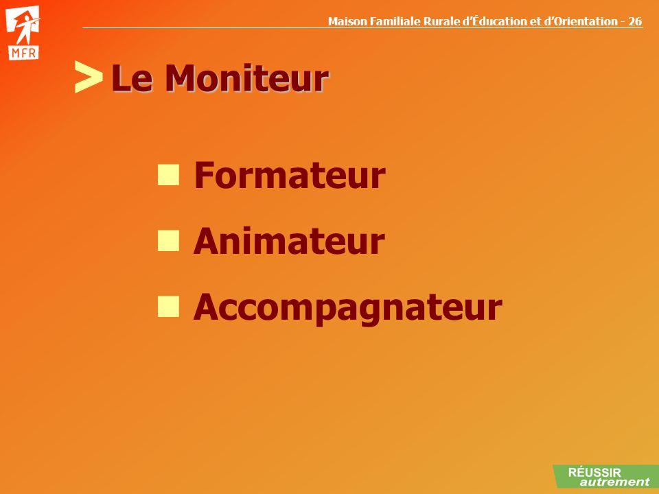 Le Moniteur Formateur Animateur Accompagnateur >