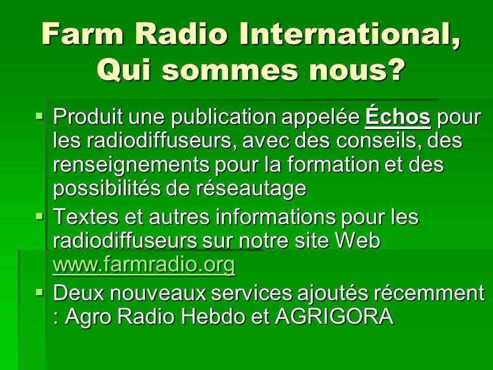 Farm Radio International, Qui sommes nous