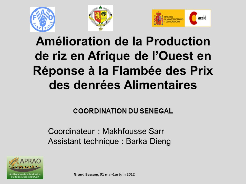 COORDINATION DU SENEGAL Grand Bassam, 31 mai-1er juin 2012