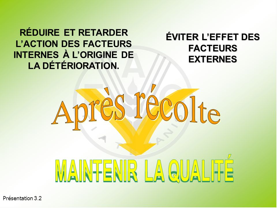 ÉVITER L'EFFET DES FACTEURS EXTERNES