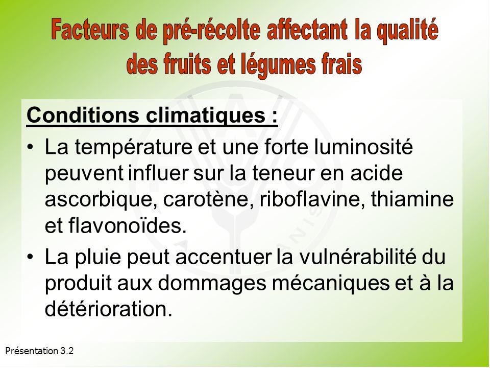 Facteurs de pré-récolte affectant la qualité
