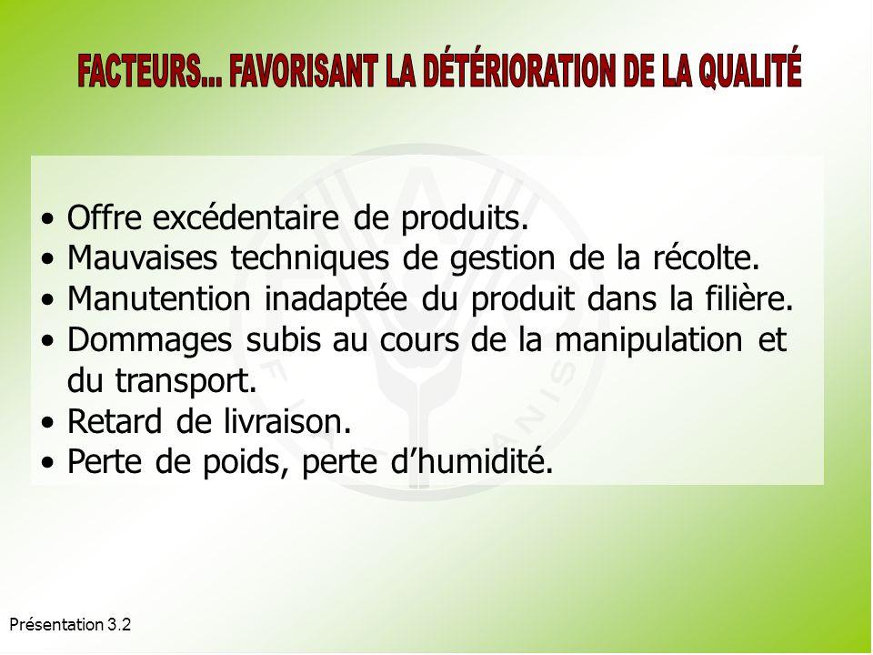 FACTEURS... FAVORISANT LA DÉTÉRIORATION DE LA QUALITÉ