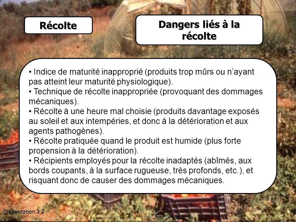 Dangers liés à la récolte