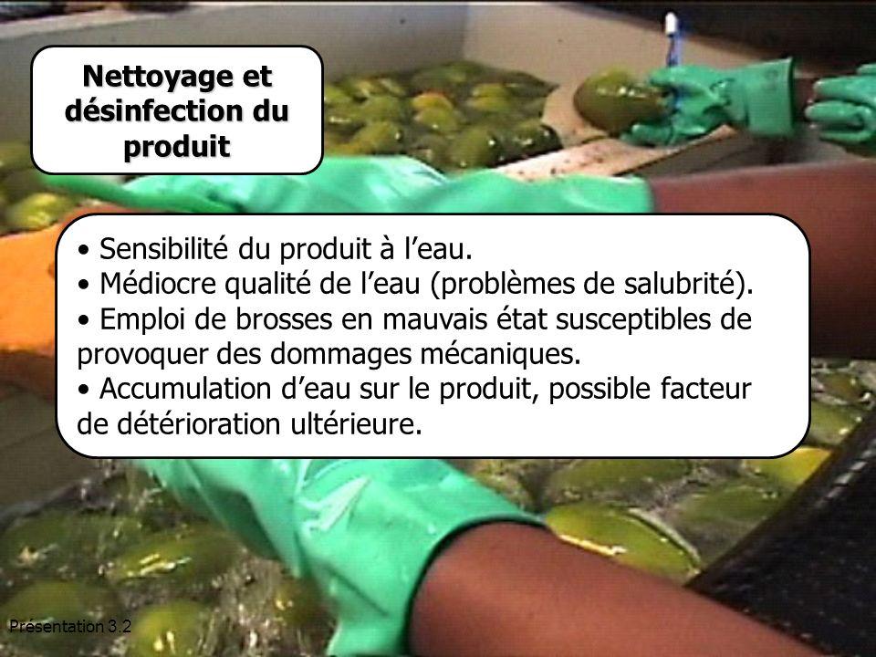 Nettoyage et désinfection du produit