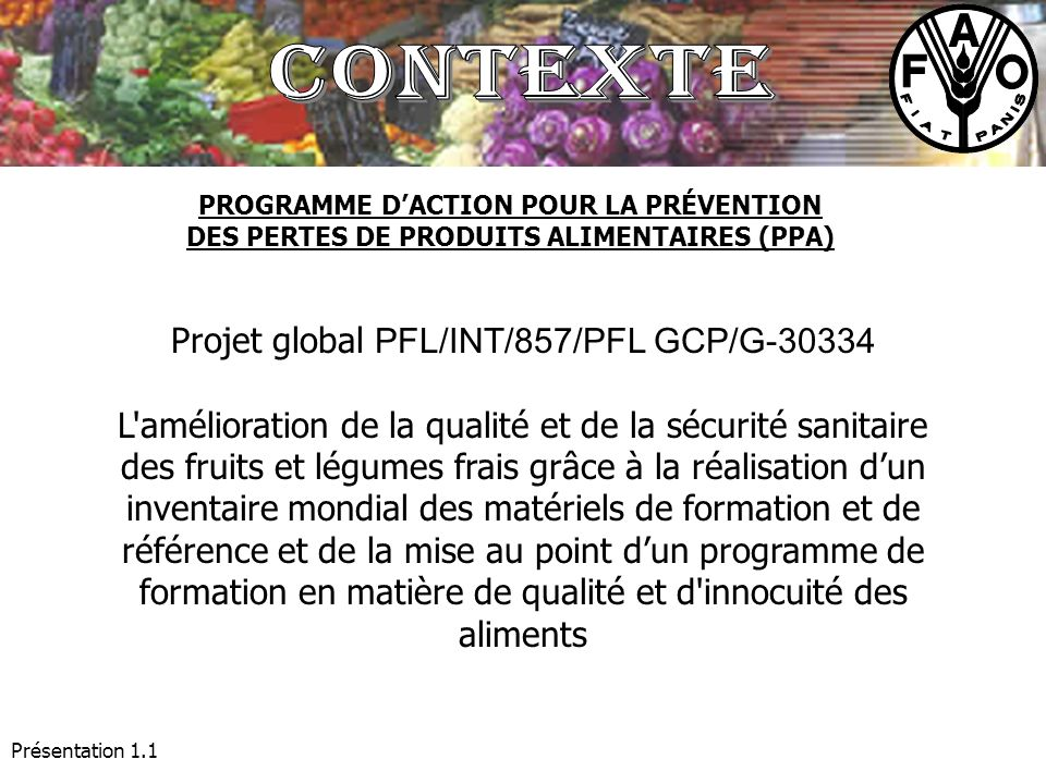 Contexte Projet global PFL/INT/857/PFL GCP/G-30334