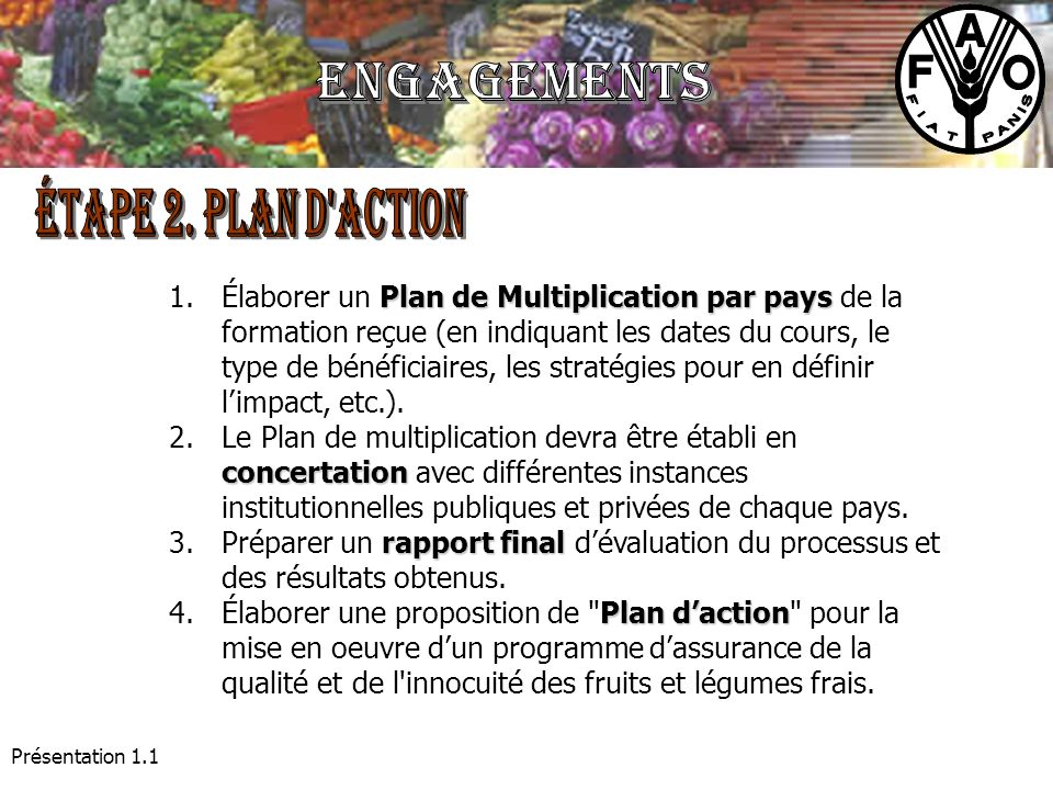 Engagements ÉTAPE 2. Plan d action