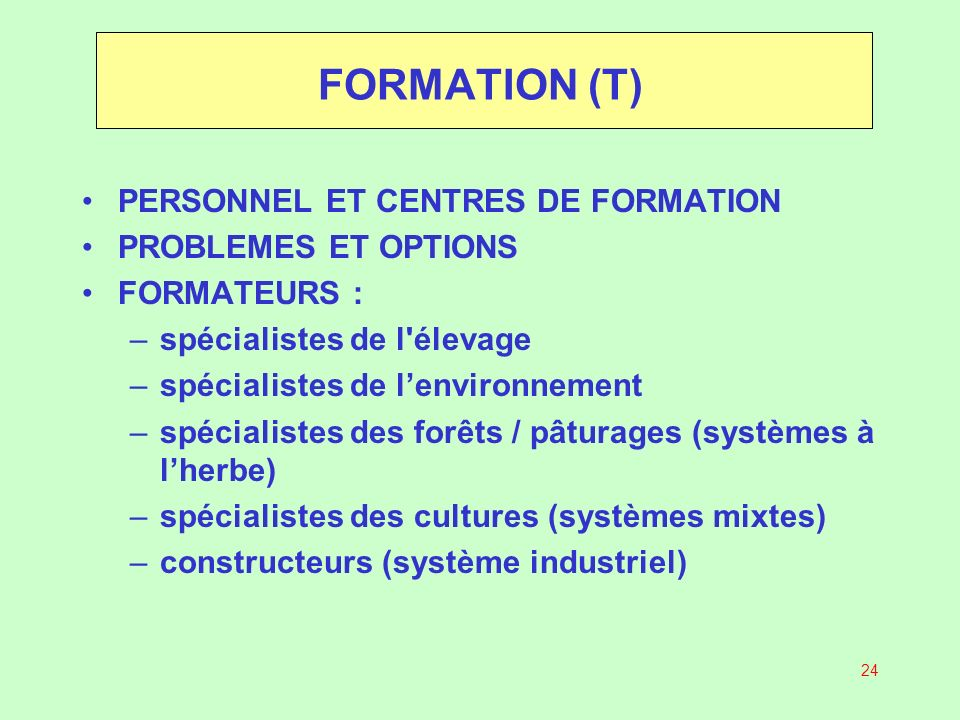 FORMATION (T) PERSONNEL ET CENTRES DE FORMATION PROBLEMES ET OPTIONS